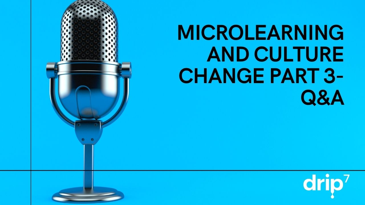Microphone with Microlearning and Culture Change Q&A part 3