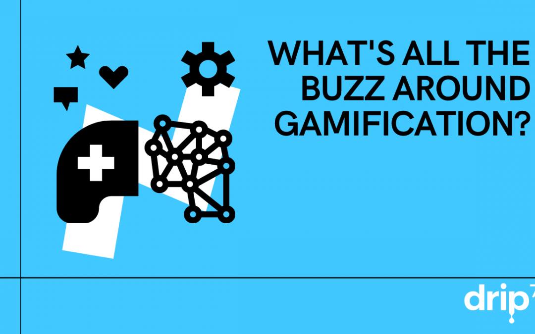 What's all the buzz around Gamification?