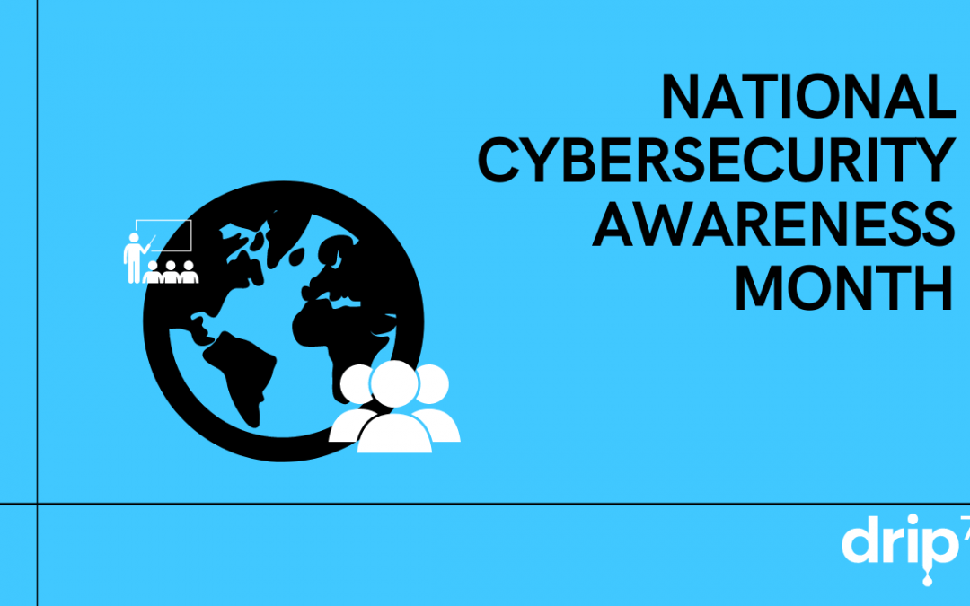 Kicking Off National Cybersecurity Awareness Month